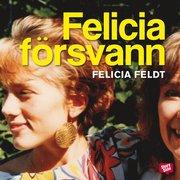 Felicia f�rsvann (ljudbok)