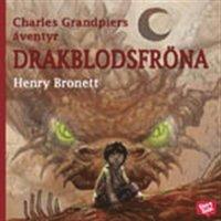 Bokomslag Charles Grandpiers äventyr: Drakblodsfröna (mp3-bok)