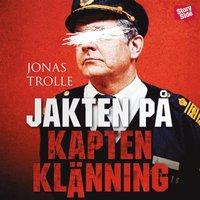Jakten p� Kapten Kl�nning (mp3-bok)