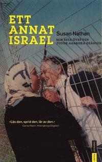 Ett annat Israel : min resa över den judisk-arabiska gränsen (pocket)