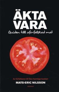 �kta vara : guide till of�rfalskad mat (pocket)