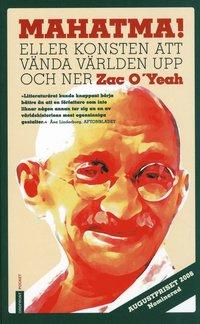 Mahatma! : eller konsten att v�nda v�rlden upp och ner (pocket)