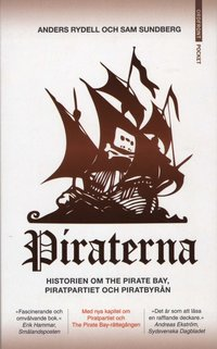 Piraterna : framg�ngssagan om Piratpartiet, Pirat Bay och Piratbyr�n (mp3-bok)