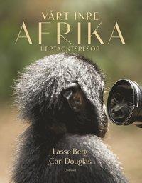 V�rt inre Afrika : Uppt�cktsresor (storpocket)