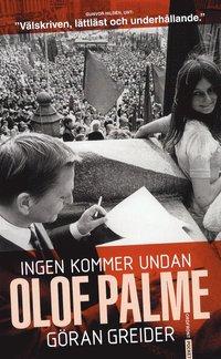 Ingen kommer undan Olof Palme (pocket)