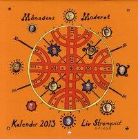 M�nadens moderat Kalender 2013 (h�ftad)