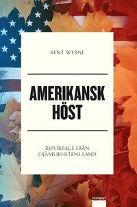 Amerikansk h�st : reportage fr�n oj�mlikhetens land (inbunden)