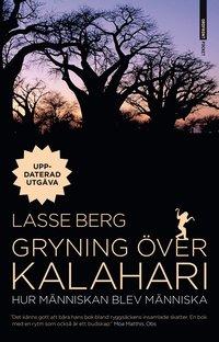 Gryning �ver Kalahari : hur m�nniskan blev m�nniska (storpocket)