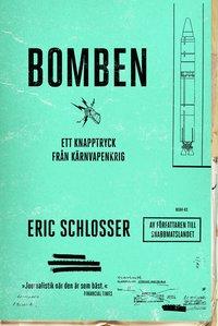 Bomben : ett knapptryck fr�n k�rnvapenkrig (pocket)