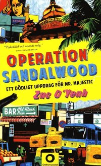 Operation Sandalwood : ett d�dligt uppdrag f�r Mr Majestic (pocket)