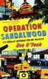 Operation Sandalwood : ett d�dligt uppdrag f�r Mr Majestic