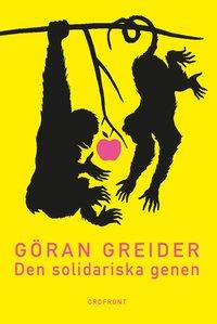 Göran Greider - Den solidariska genen