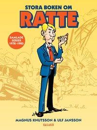 Stora boken om Ratte : Samlade serier 1978-1985 (h�ftad)