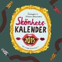 Nanna Johanssons Sk�nhetskalender 2015 (h�ftad)