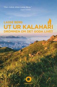 Ut ur Kalahari : dr�mmen om det goda livet (storpocket)