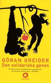 Den solidariska genen : anteckningar om klass, utopi och m�nniskans natur (pocket)