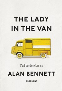 The lady in the van : tv� ber�ttelser