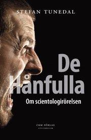 De h�nfulla : om scientologir�relsen (h�ftad)