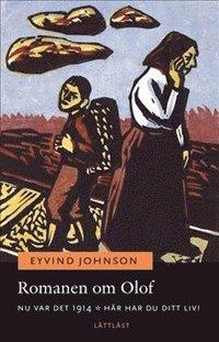 Romanen om Olof. Nu var det 1914 ; H�r har du ditt liv! / L�ttl�st (pocket)