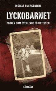 Lyckobarnet : pojken som överlevde förintelsen / Lättläst