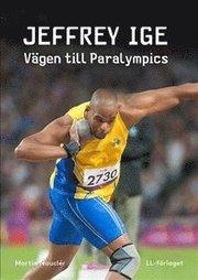 Jeffrey Ige : vägen till Paralympics
