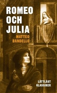 Romeo och Julia / L�ttl�st (h�ftad)