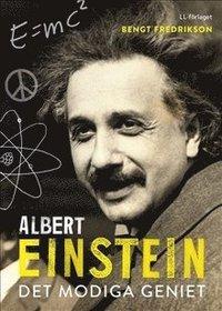 Albert Einstein : det modiga geniet (inbunden)