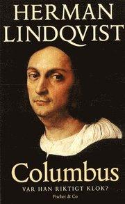 Christofer Columbus : var han riktigt klok?