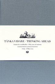Tänka vidare/Thinking ahead 2 band