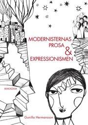Modernisternas prosa och expressionismen : studier i nordisk modernism 1910-1930