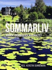 Sommarliv : minnen drömmar och materialitet