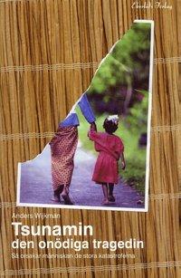 Tsunamin : den on�diga tragedin (inbunden)