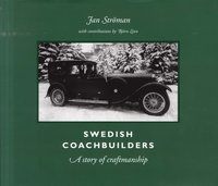 Swedish coachbuilders : a story of craftmanship (inbunden)