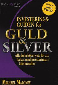 Investeringsguiden f�r guld & silver (h�ftad)
