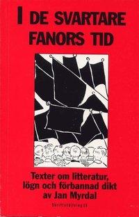 Skriftst�llning. 18 :I de Svartare Fanors Tid : Texter Omlitteratur, L�gn O (h�ftad)