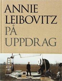 Annie Leibovitz p� uppdrag (inbunden)