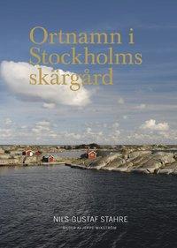 Ortnamn i Stockholms sk�rg�rd (inbunden)