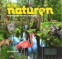 Mitt i naturen : 1000 fr�gor f�r hela familjen (inbunden)