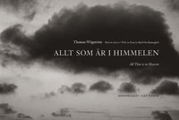 Allt som �r i himmelen = All that is in heaven (inbunden)