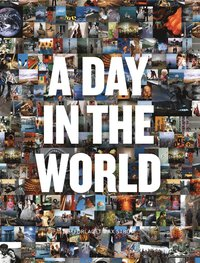 A Day in the World (eng) (inbunden)