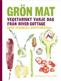 Gr�n mat : vegetariskt varje dag fr�n River Cottage (inbunden)