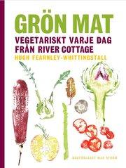 Grön mat : vegetariskt varje dag från River Cottage
