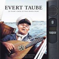 Evert Taube : 50 visor i urval av Sven-Bertil Taube (inbunden)