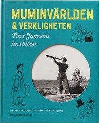 Muminv�rlden och verkligheten - Tove Janssons liv i bilder (ljudbok)