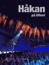 Håkan på Ullevi (inbunden)