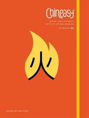 Chineasy : det nya enkla och roliga sättet att upptäcka kinesiska
