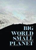 Big world, small planet : v�lf�rd inom planetens gr�nser