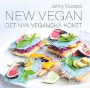 New Vegan : det nya veganska köket