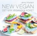 New Vegan : det nya veganska k�ket
