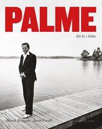 Palme : ett liv i bilder (e-bok)
